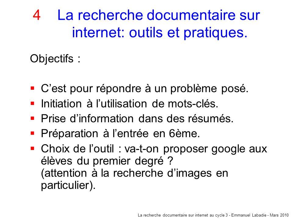 4 La recherche documentaire sur internet: outils et pratiques.