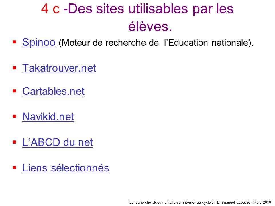 4 c -Des sites utilisables par les élèves.