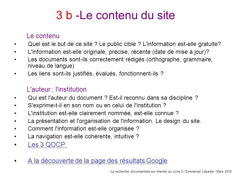 3 b -Le contenu du site Le contenu L auteur ; l institution