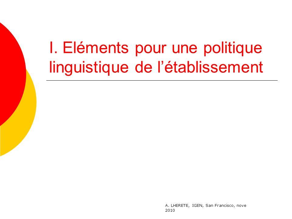 I. Eléments pour une politique linguistique de l'établissement