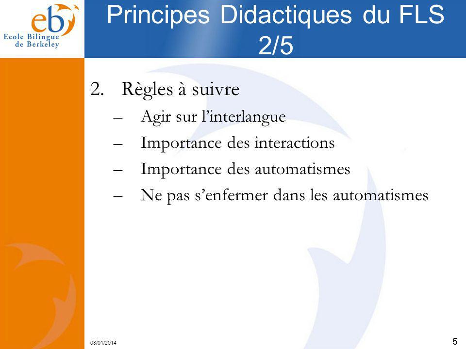 Principes Didactiques du FLS 2/5