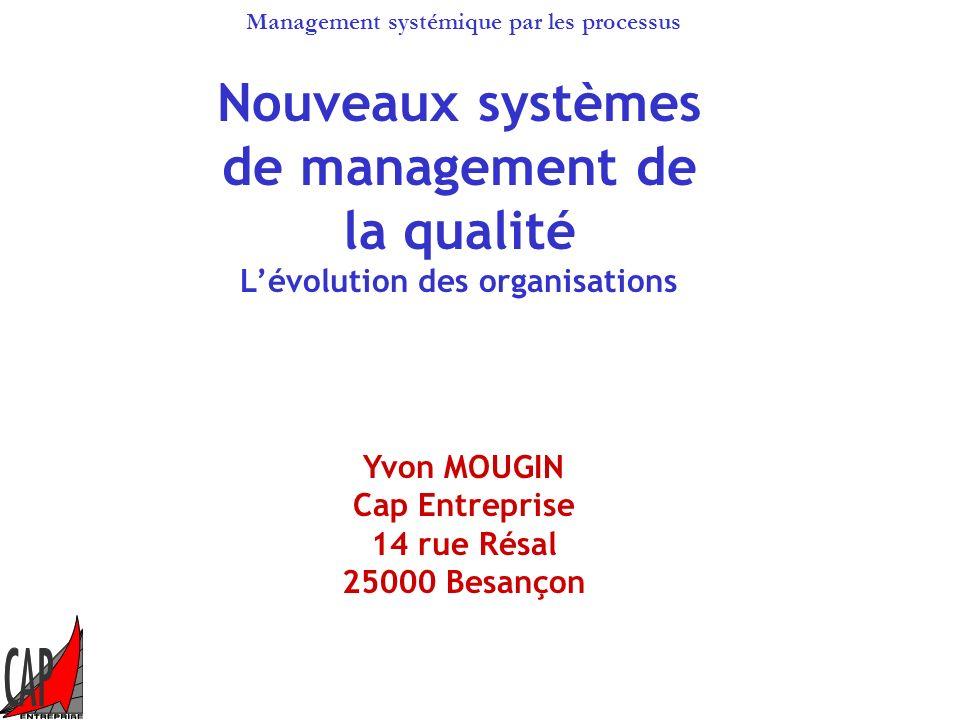 Nouveaux systèmes de management de la qualité