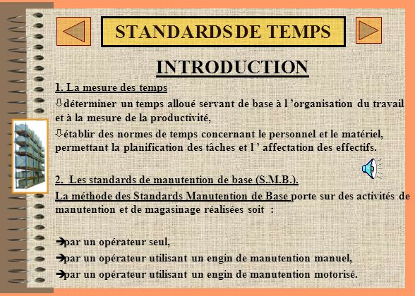 STANDARDS DE TEMPS INTRODUCTION