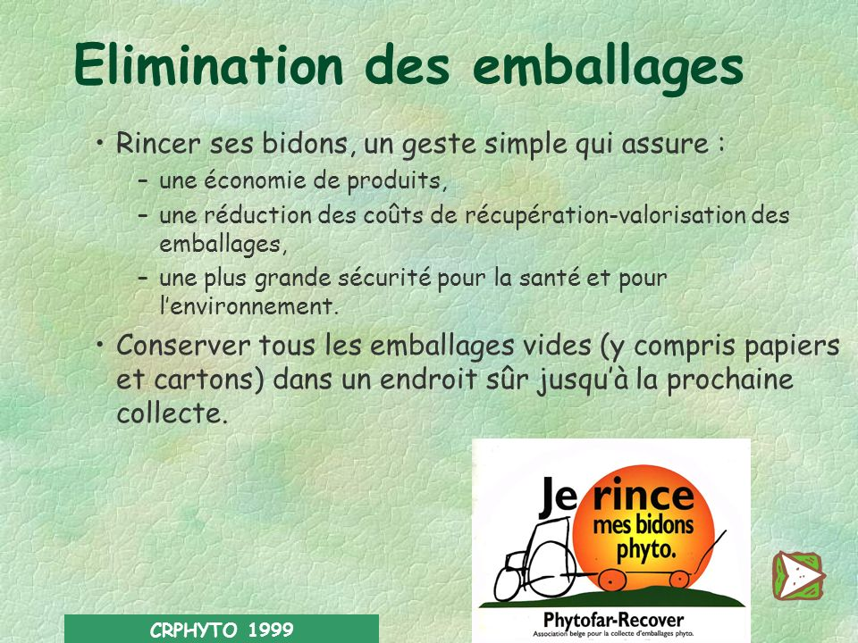 Elimination des emballages