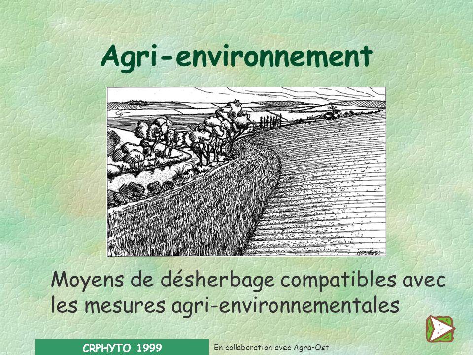 Agri-environnement Moyens de désherbage compatibles avec les mesures agri-environnementales. CRPHYTO 1999.