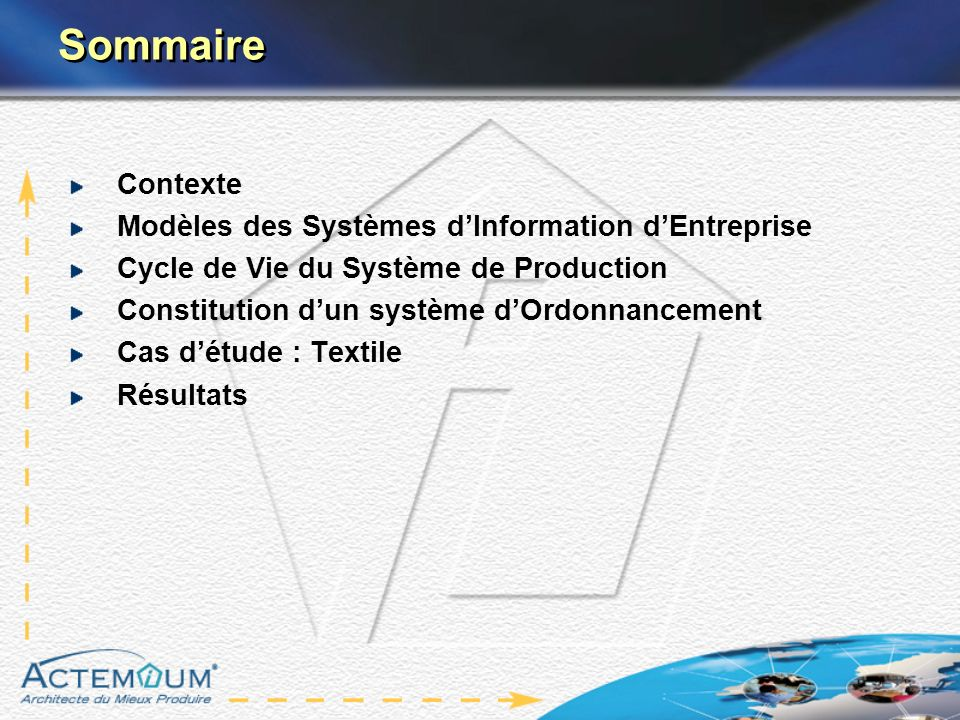 Sommaire Contexte Modèles des Systèmes d'Information d'Entreprise