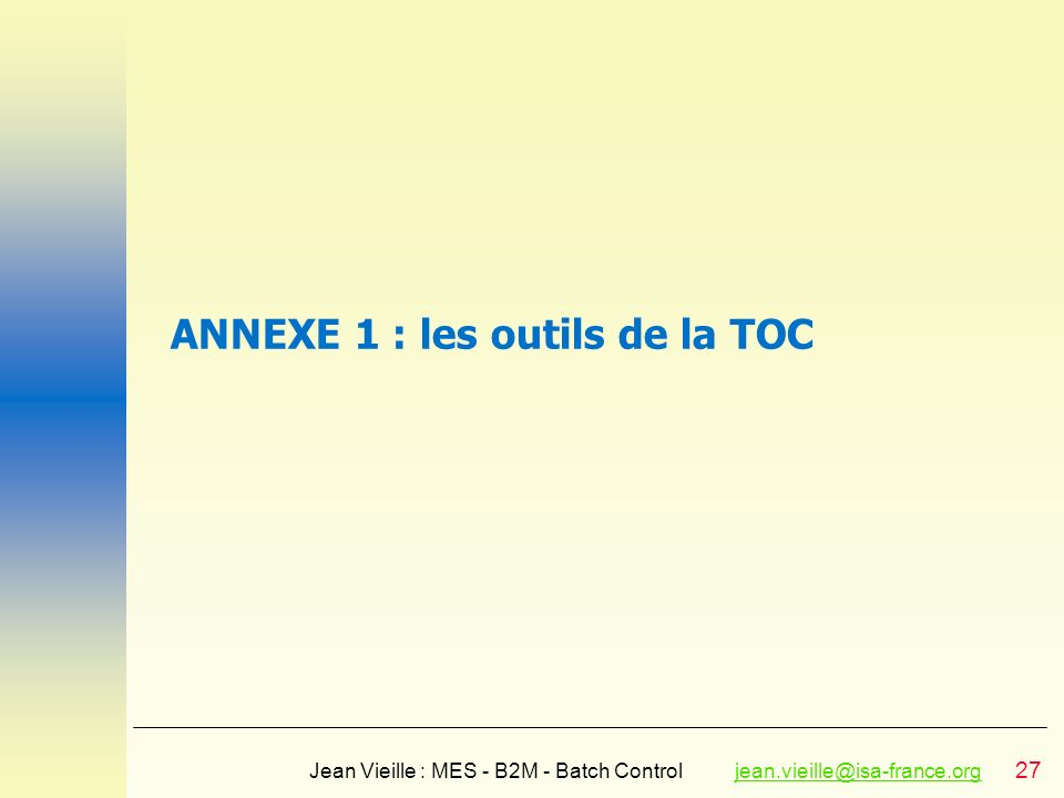ANNEXE 1 : les outils de la TOC