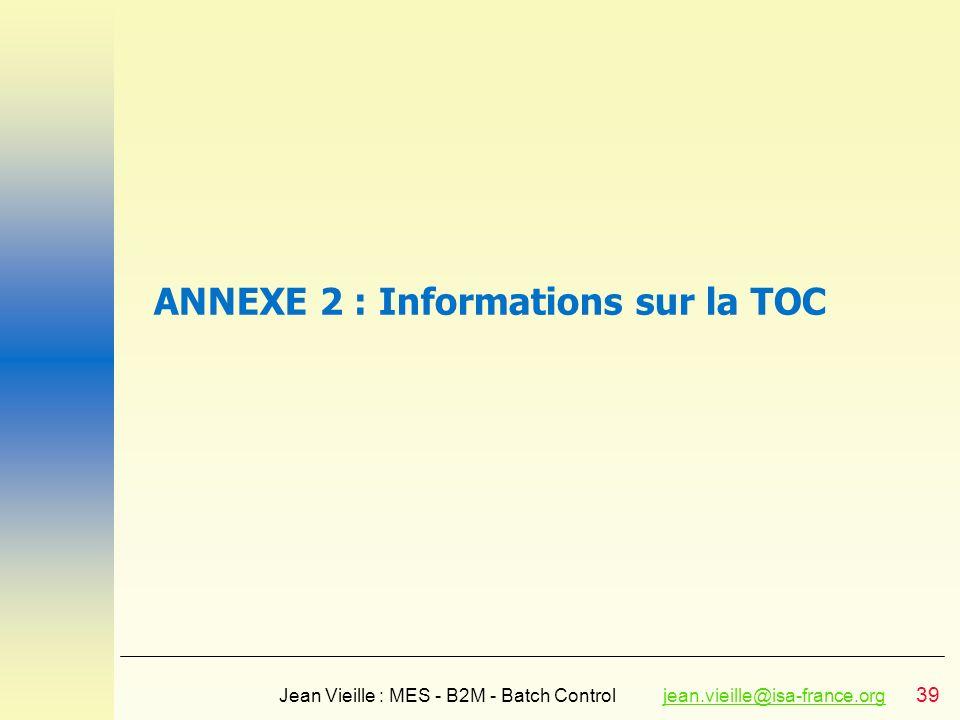 ANNEXE 2 : Informations sur la TOC