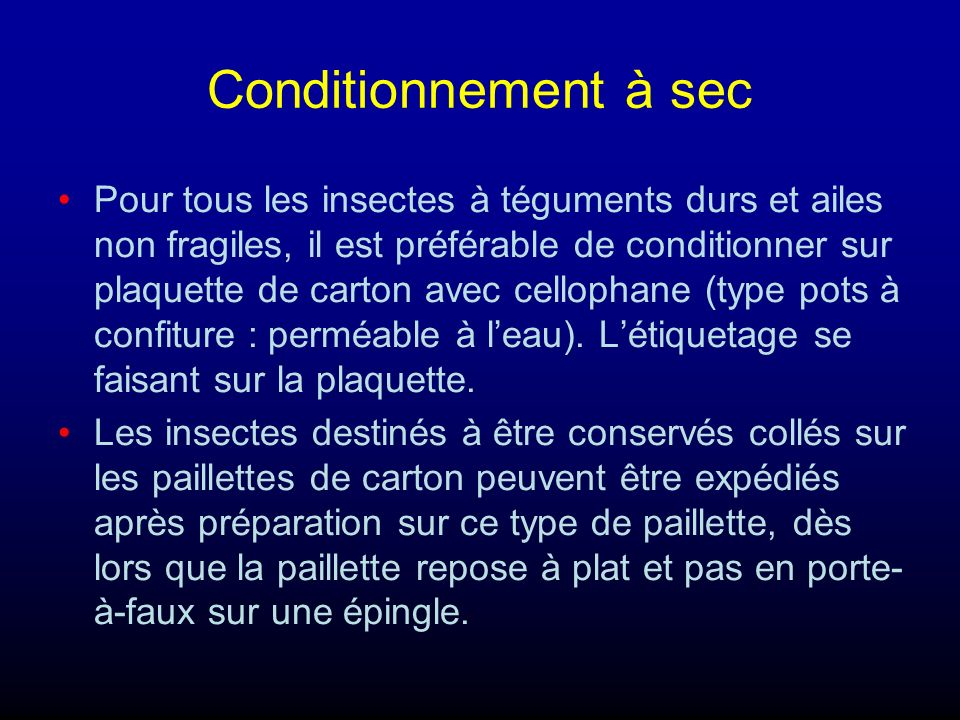 Conditionnement à sec