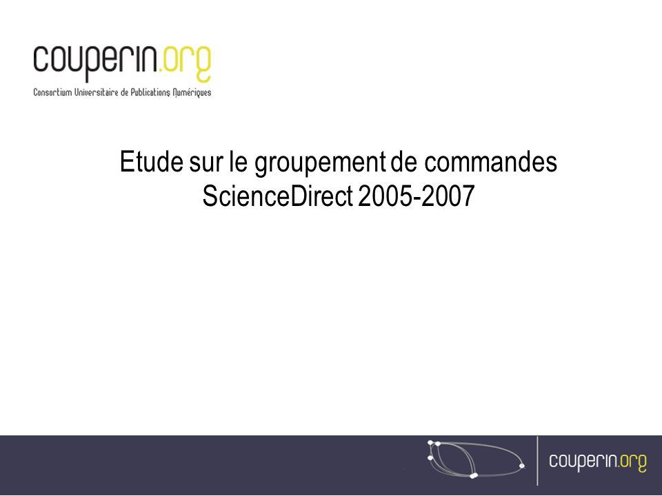 Etude sur le groupement de commandes ScienceDirect 2005-2007