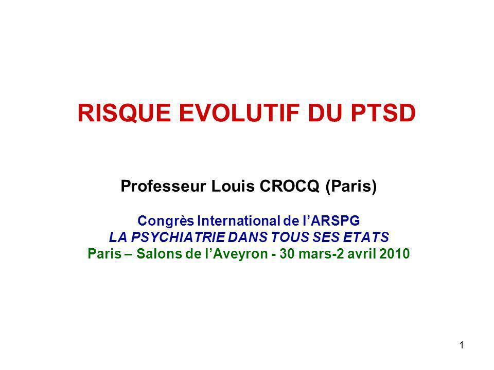 RISQUE EVOLUTIF DU PTSD