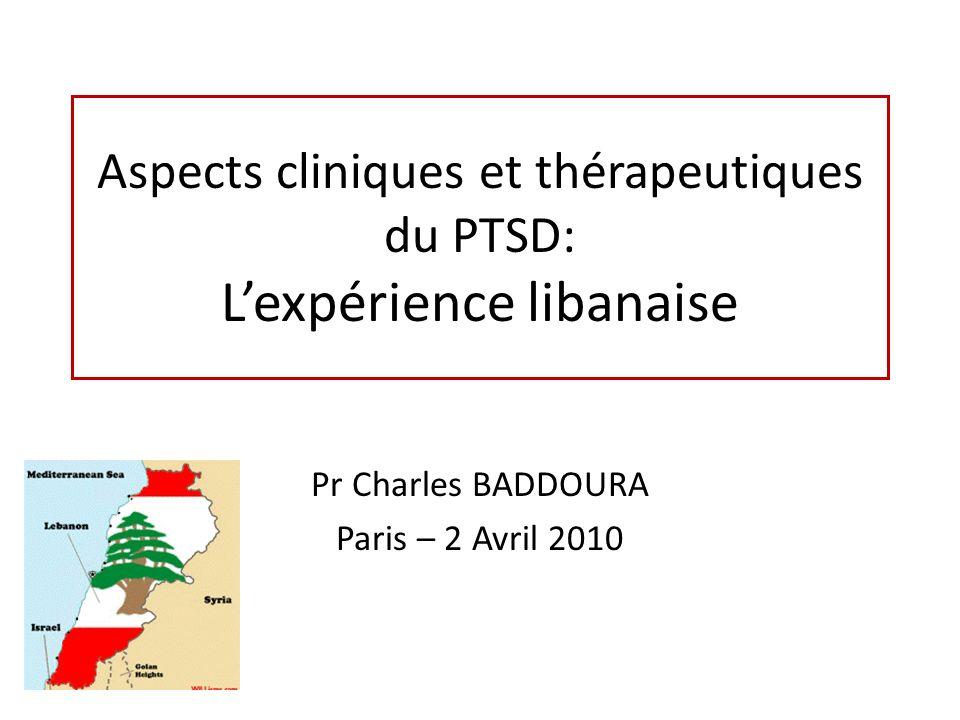 Aspects cliniques et thérapeutiques du PTSD: L'expérience libanaise