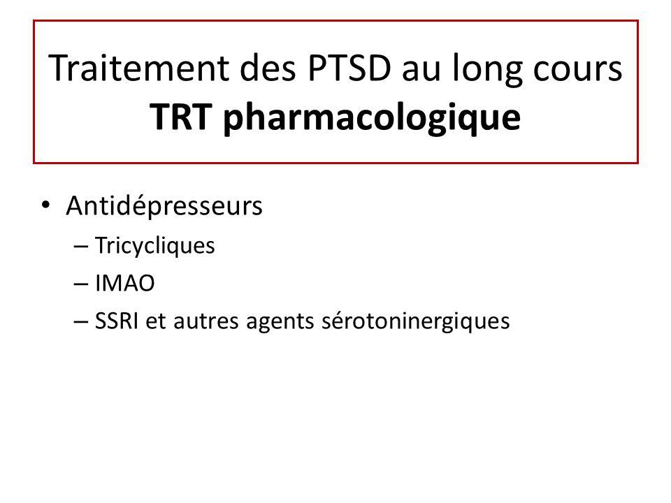 Traitement des PTSD au long cours TRT pharmacologique