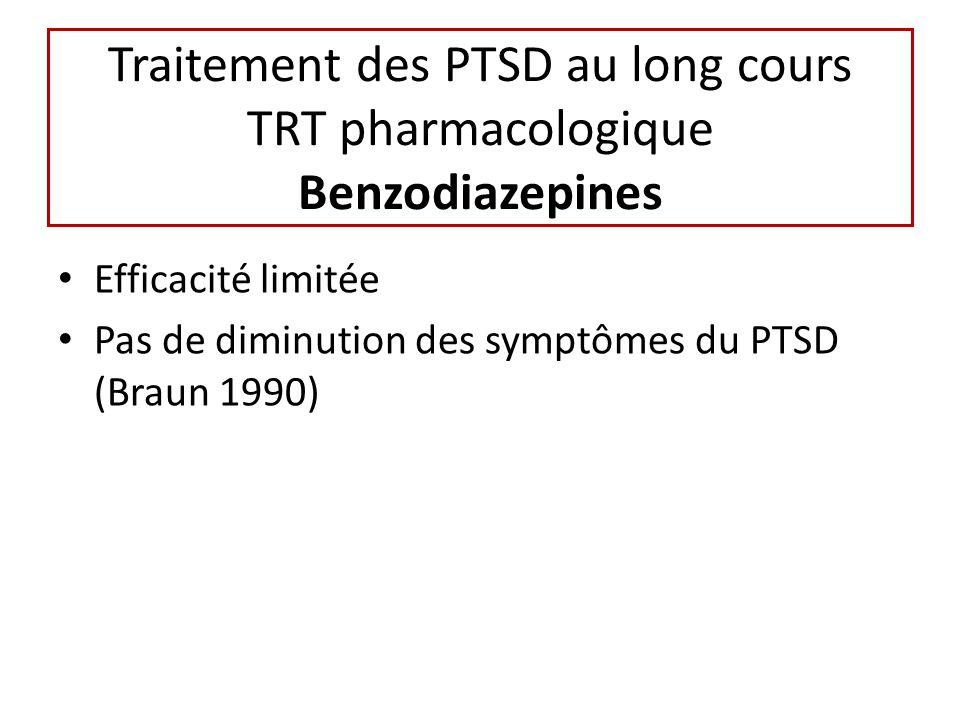 Traitement des PTSD au long cours TRT pharmacologique Benzodiazepines
