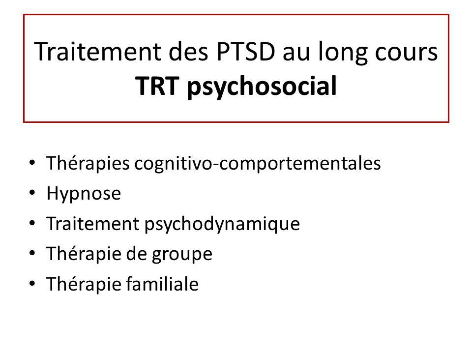 Traitement des PTSD au long cours TRT psychosocial
