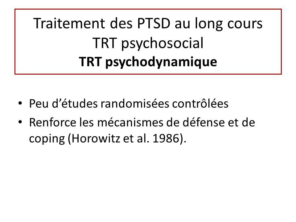 Traitement des PTSD au long cours TRT psychosocial TRT psychodynamique