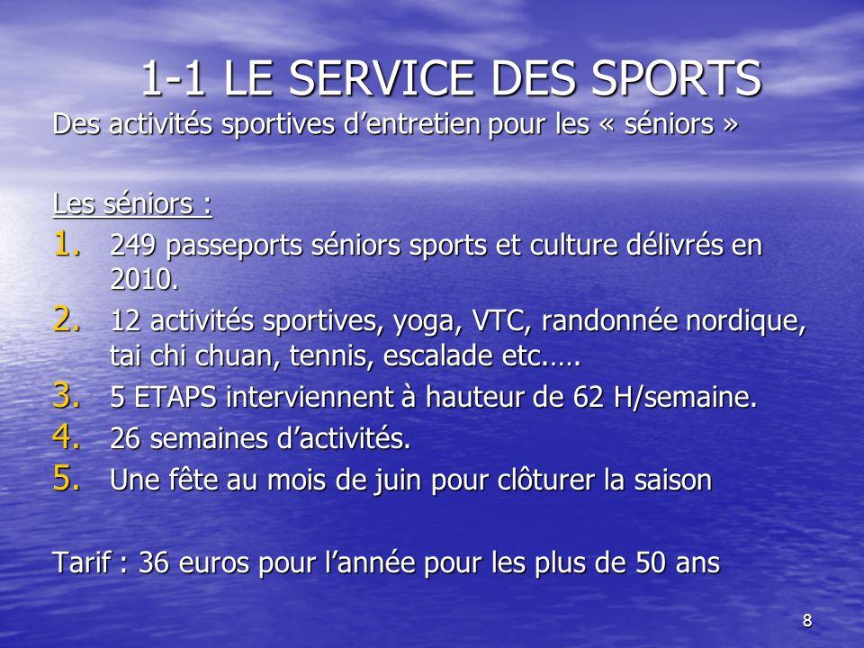 1-1 LE SERVICE DES SPORTS Des activités sportives d'entretien pour les « séniors »