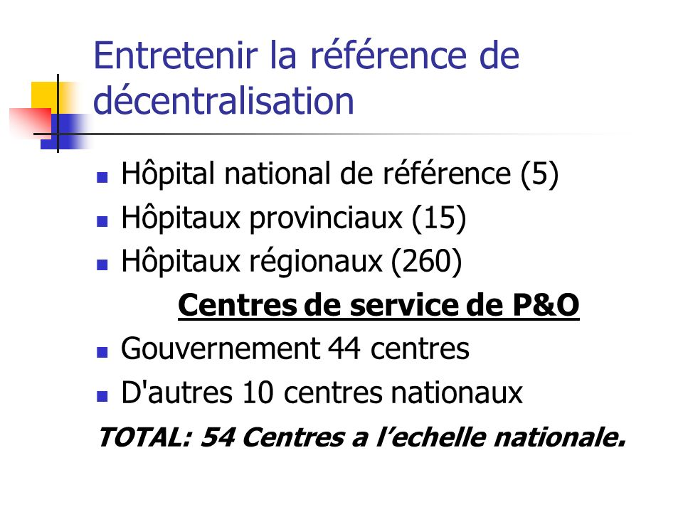 Entretenir la référence de décentralisation