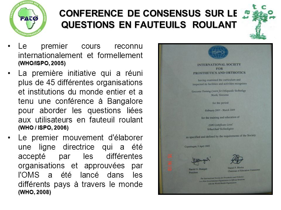 CONFERENCE DE CONSENSUS SUR LES QUESTIONS EN FAUTEUILS ROULANTS