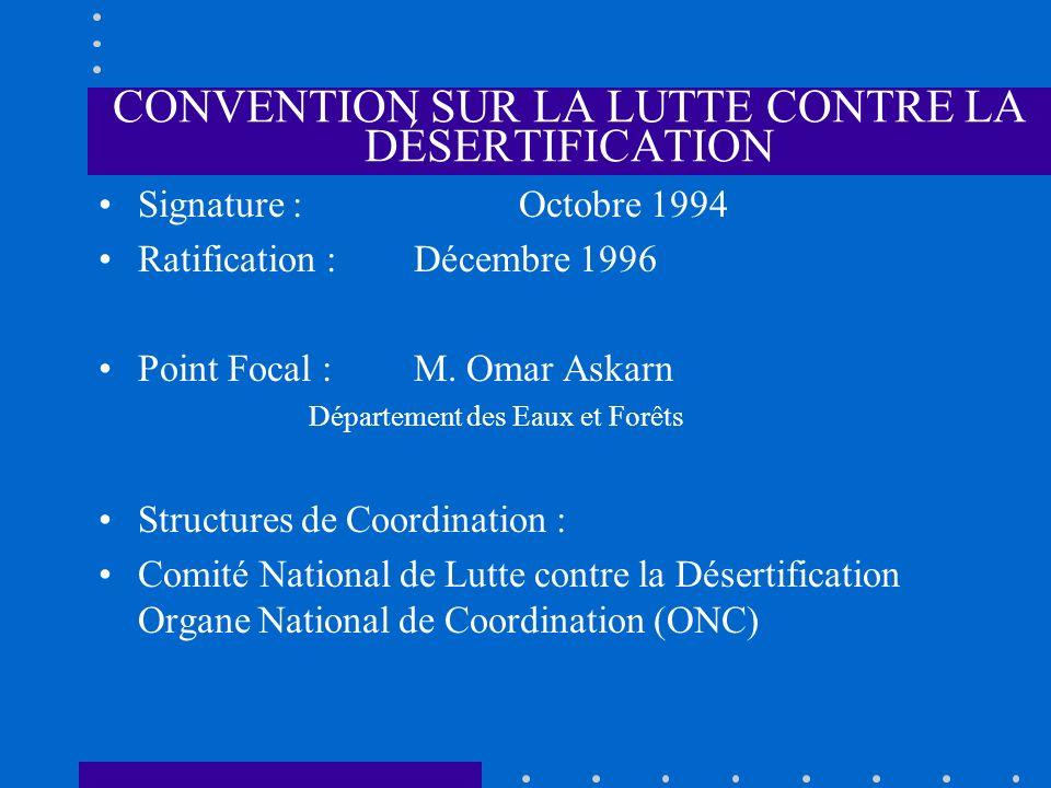 CONVENTION SUR LA LUTTE CONTRE LA DÉSERTIFICATION