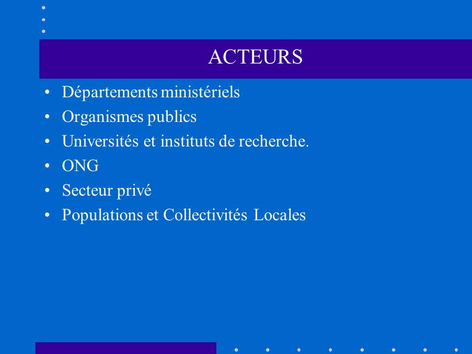 ACTEURS Départements ministériels Organismes publics