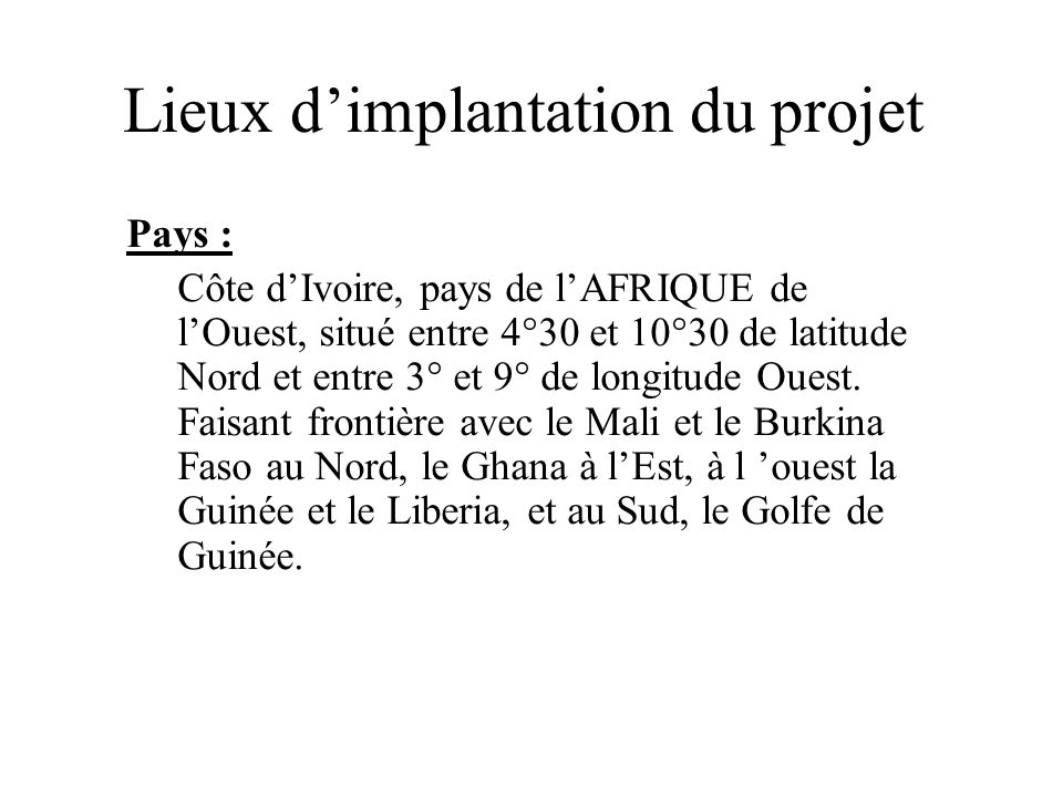 Lieux d'implantation du projet