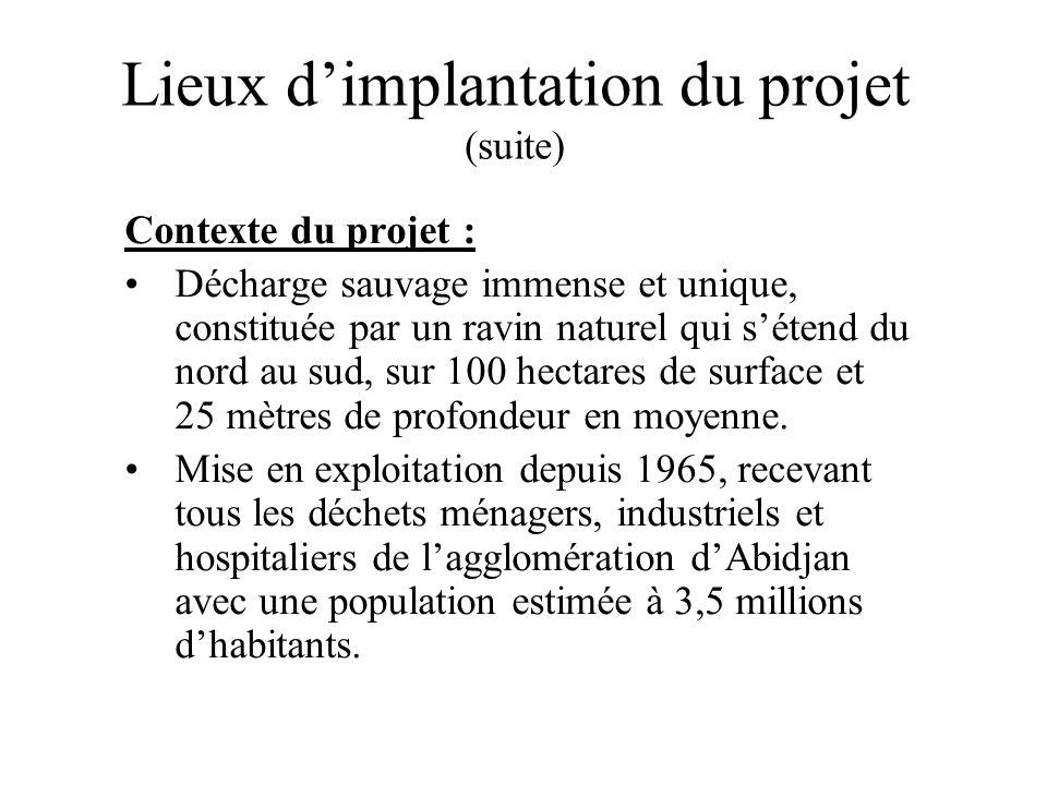 Lieux d'implantation du projet (suite)