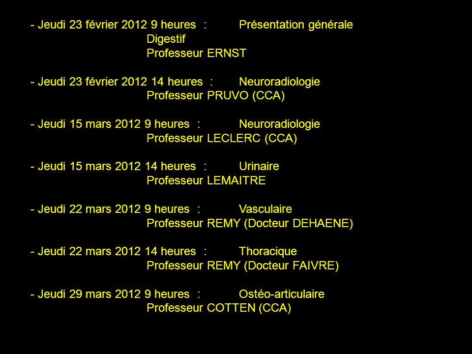 - Jeudi 23 février 2012 9 heures : Présentation générale
