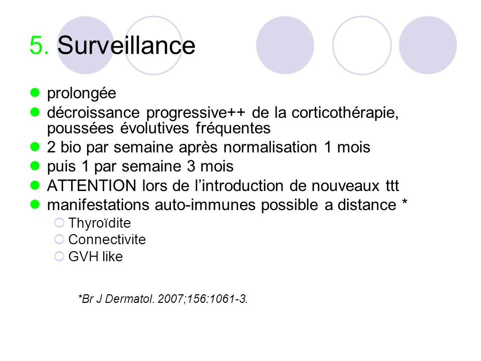 5. Surveillance prolongée