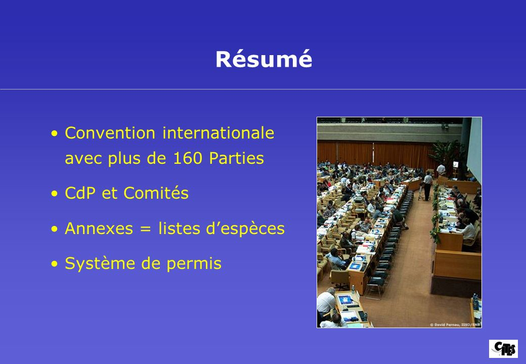 Résumé Convention internationale avec plus de 160 Parties
