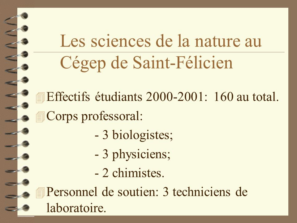 Les sciences de la nature au Cégep de Saint-Félicien