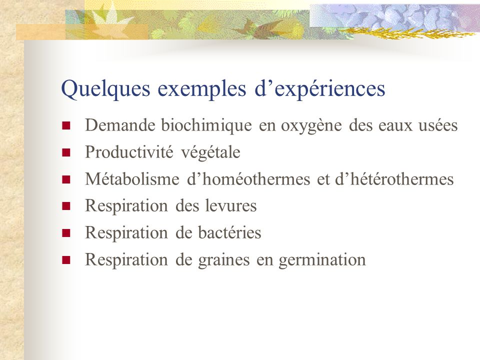 Quelques exemples d'expériences