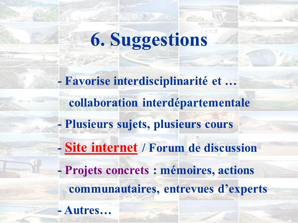 6. Suggestions - Favorise interdisciplinarité et …