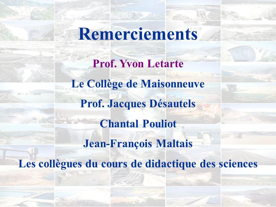 Remerciements Prof. Yvon Letarte Le Collège de Maisonneuve