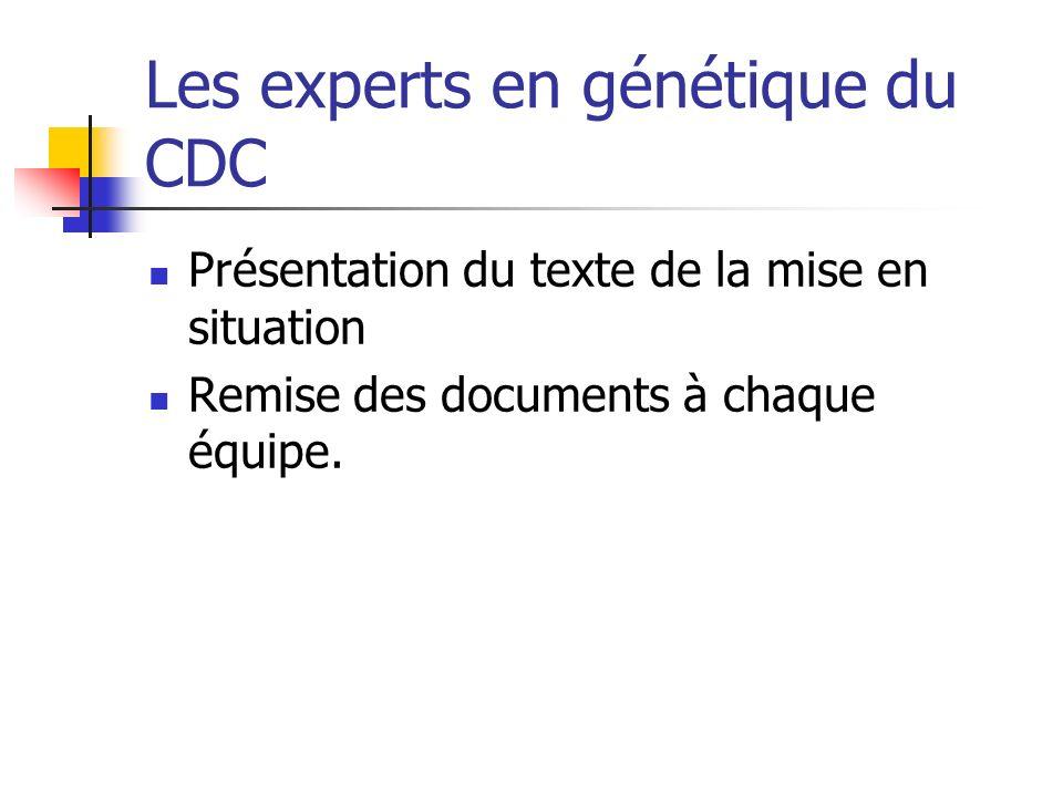 Les experts en génétique du CDC