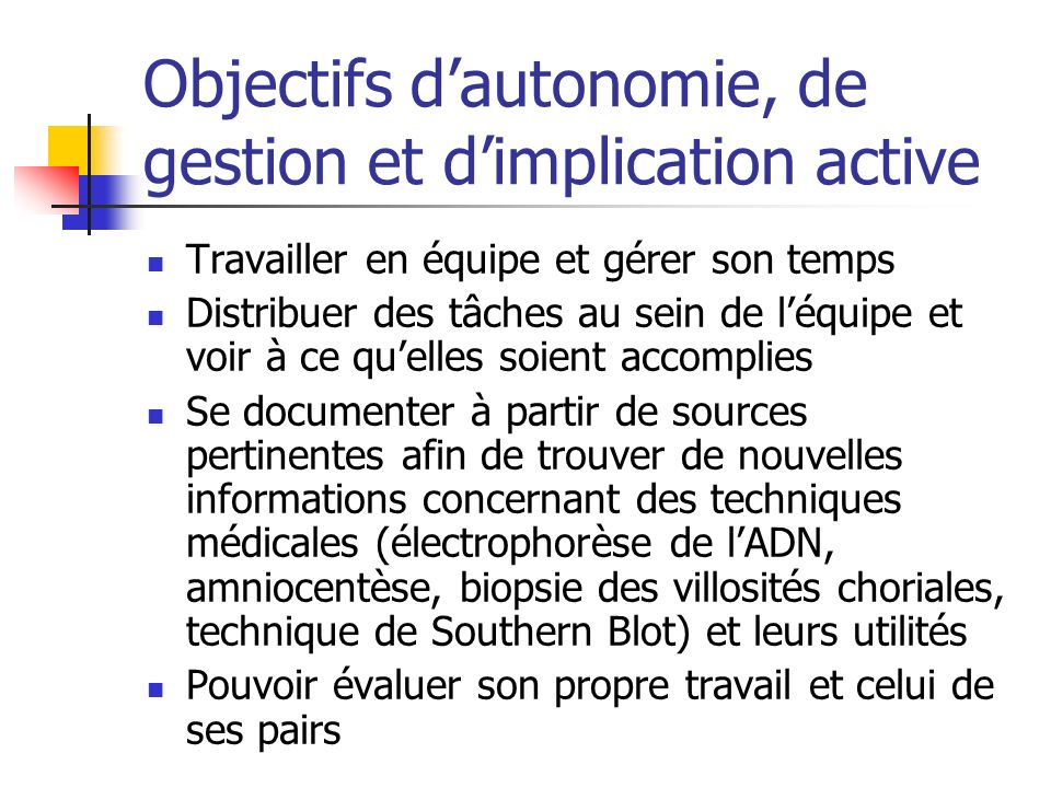 Objectifs d'autonomie, de gestion et d'implication active