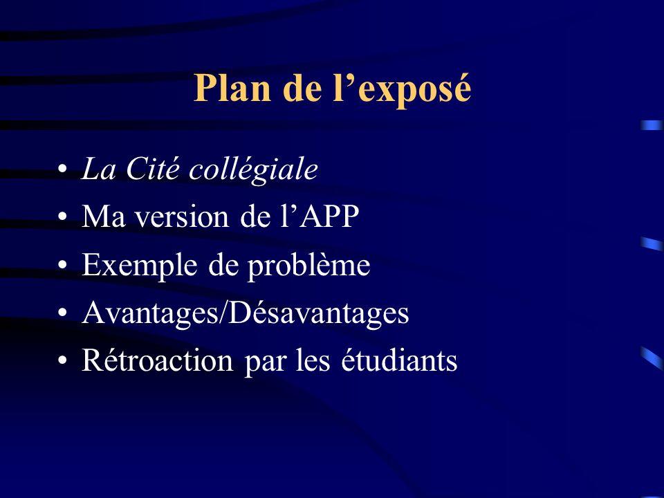 Plan de l'exposé La Cité collégiale Ma version de l'APP