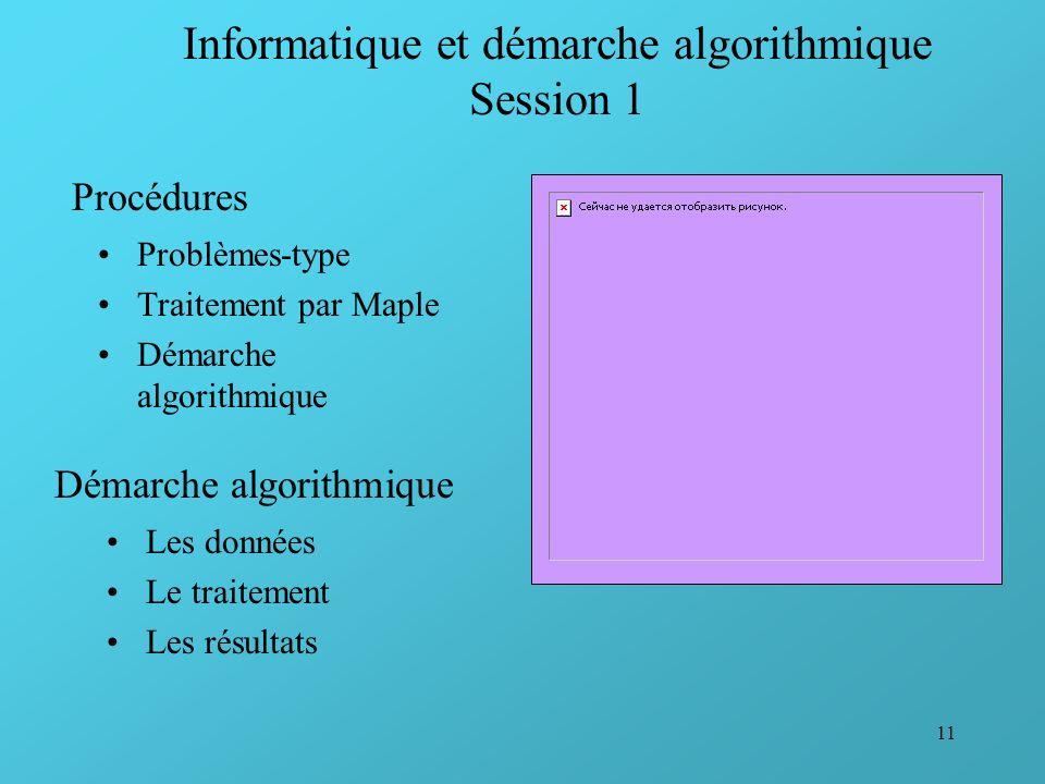 Informatique et démarche algorithmique Session 1
