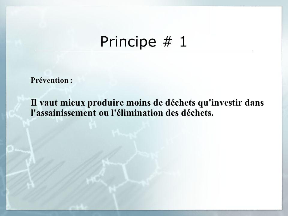Principe # 1 Prévention :