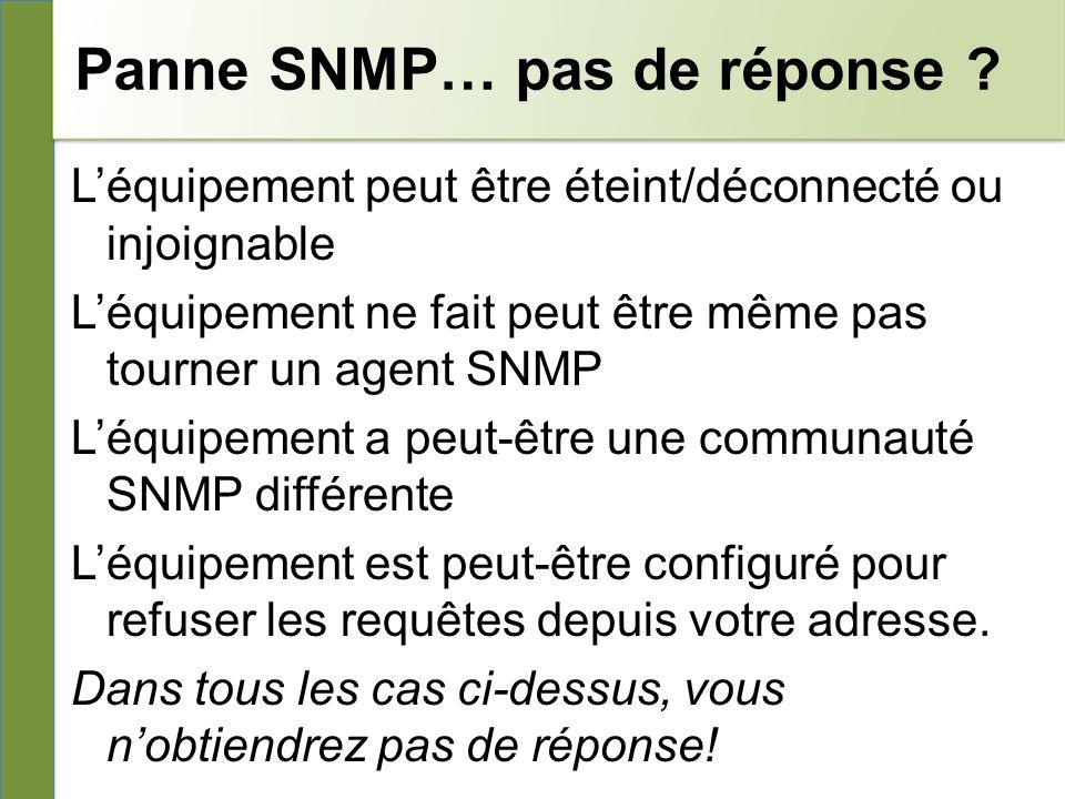 Panne SNMP… pas de réponse