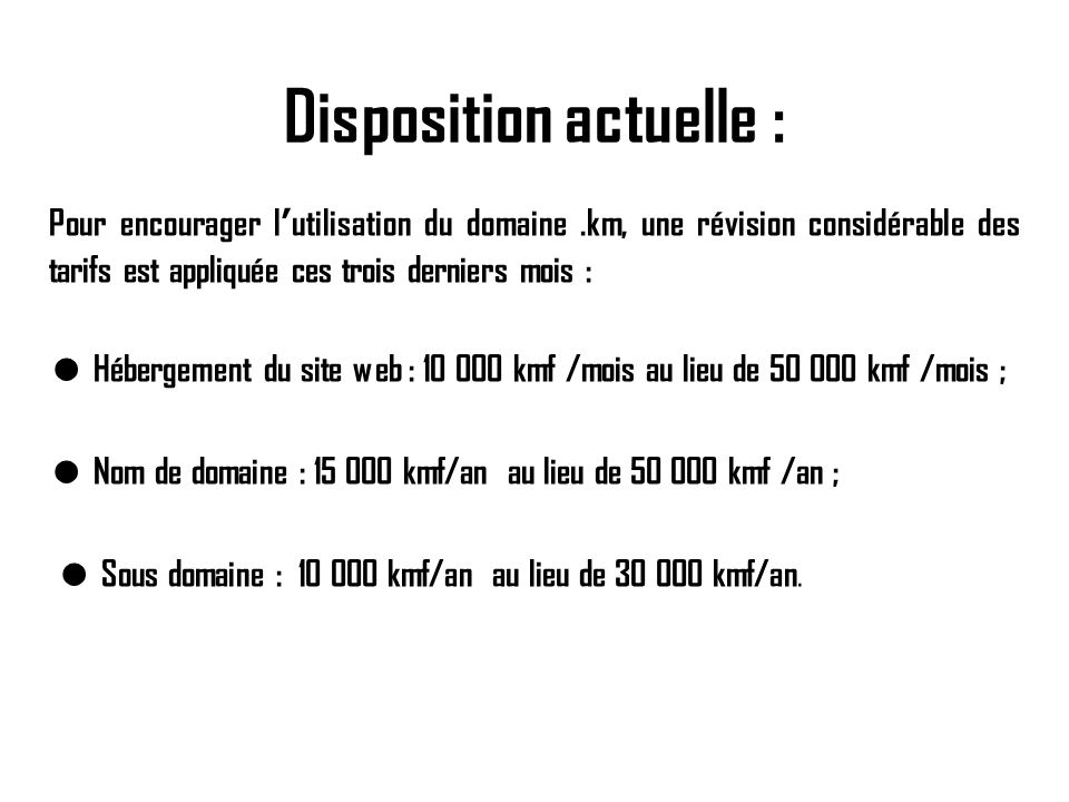 Disposition actuelle :