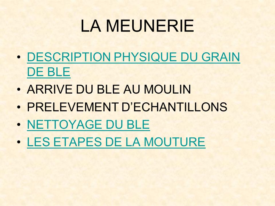 LA MEUNERIE DESCRIPTION PHYSIQUE DU GRAIN DE BLE