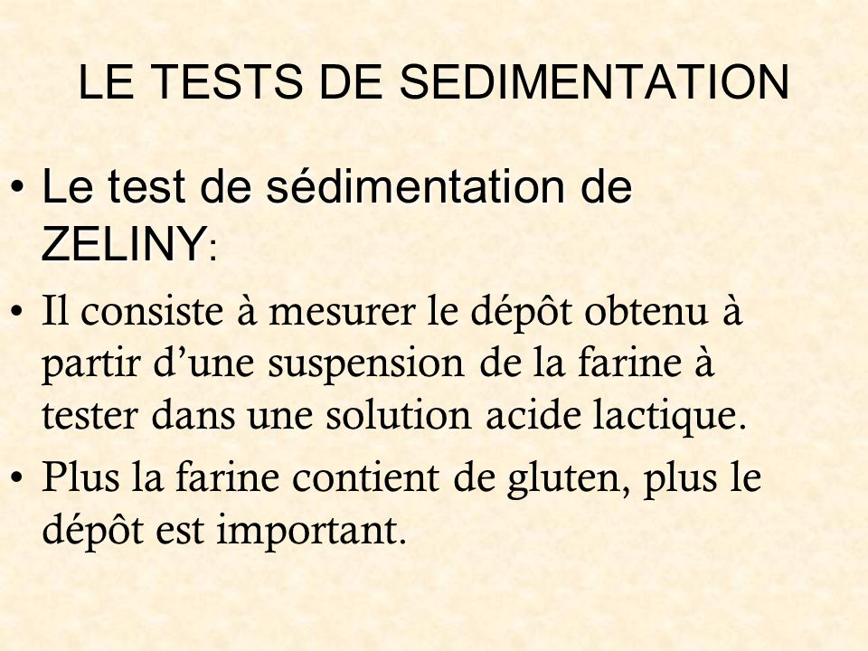 LE TESTS DE SEDIMENTATION