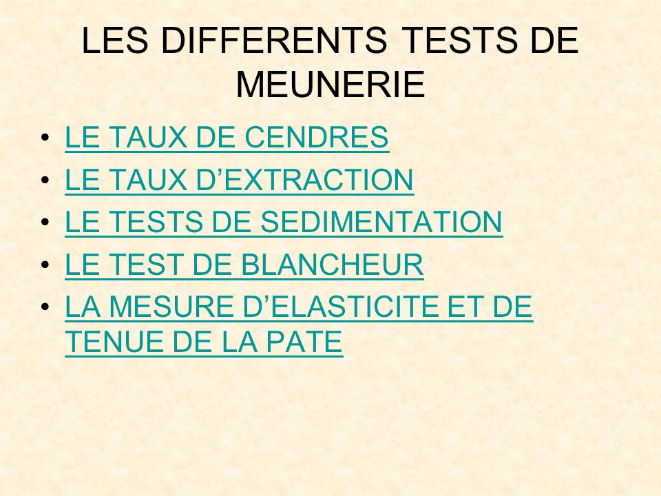 LES DIFFERENTS TESTS DE MEUNERIE