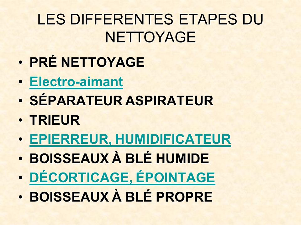 LES DIFFERENTES ETAPES DU NETTOYAGE