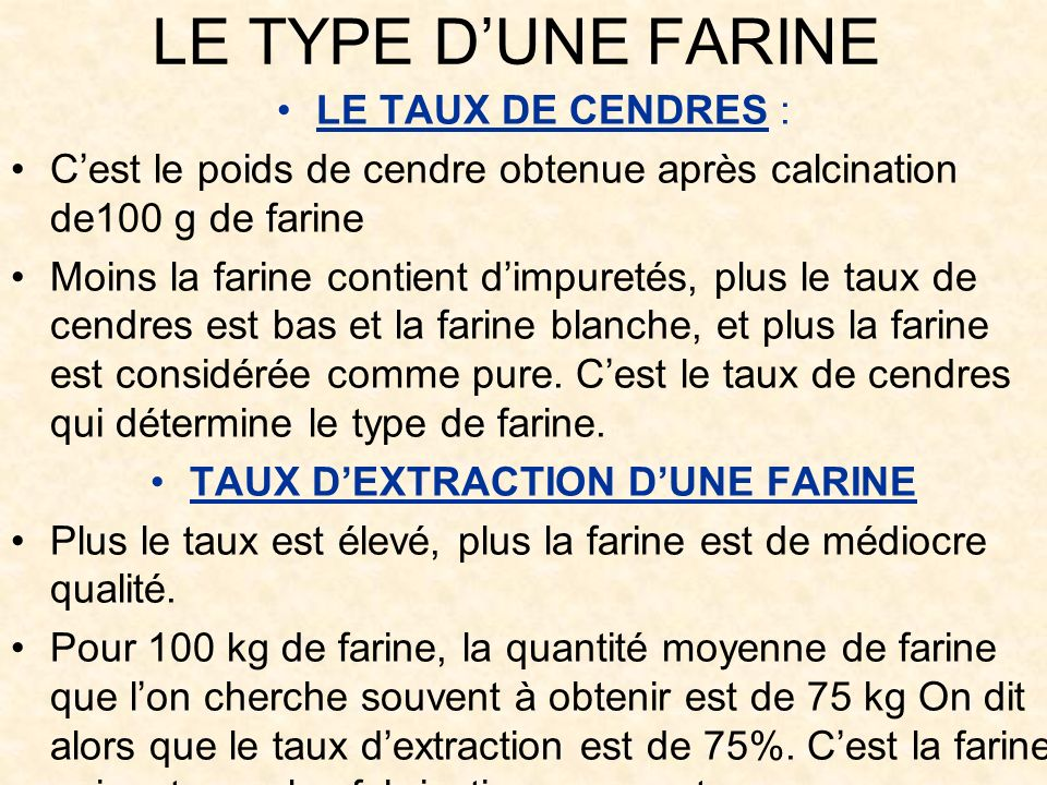 TAUX D'EXTRACTION D'UNE FARINE