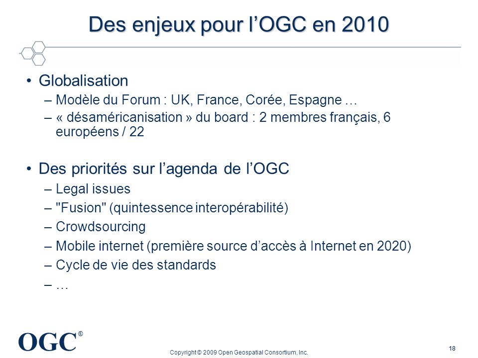 Des enjeux pour l'OGC en 2010