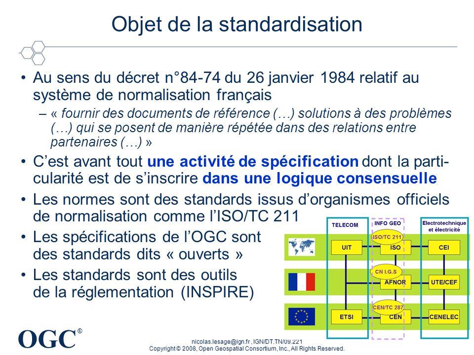 Objet de la standardisation
