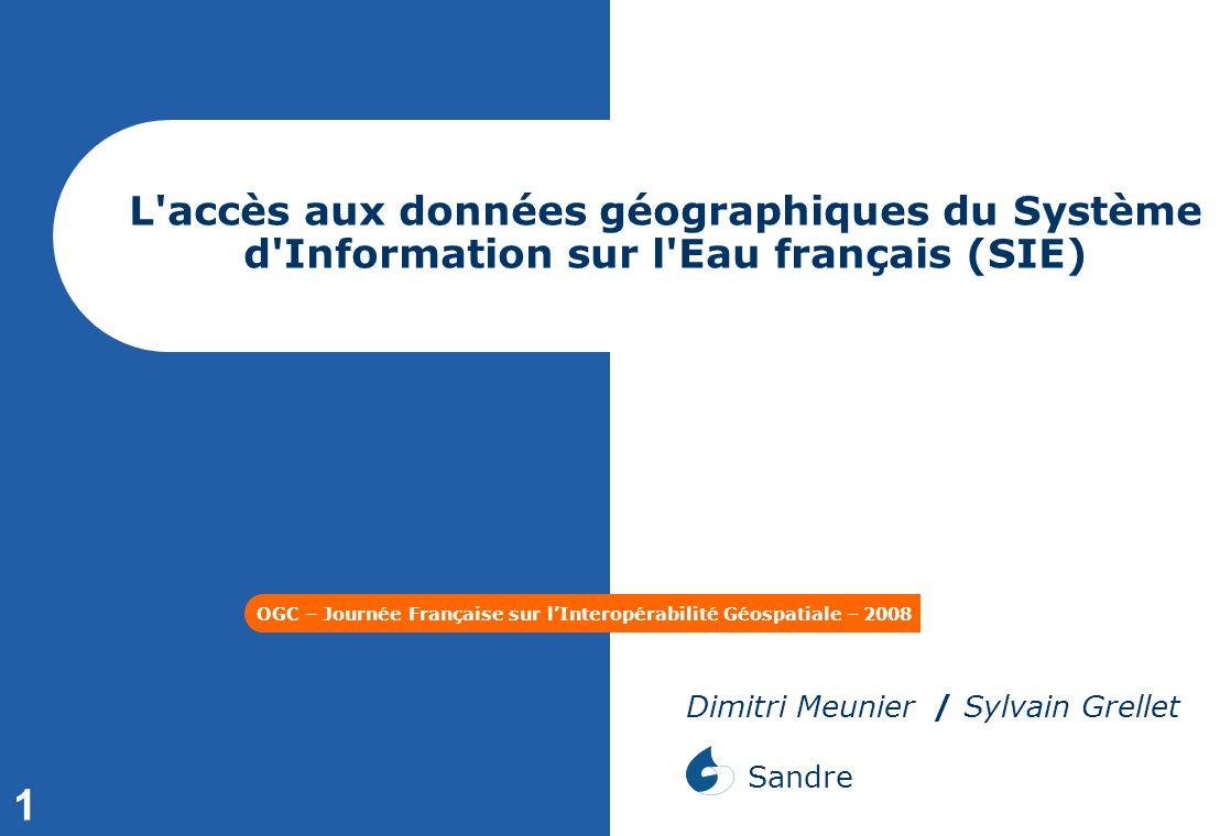OGC – Journée Française sur l'Interopérabilité Géospatiale – 2008
