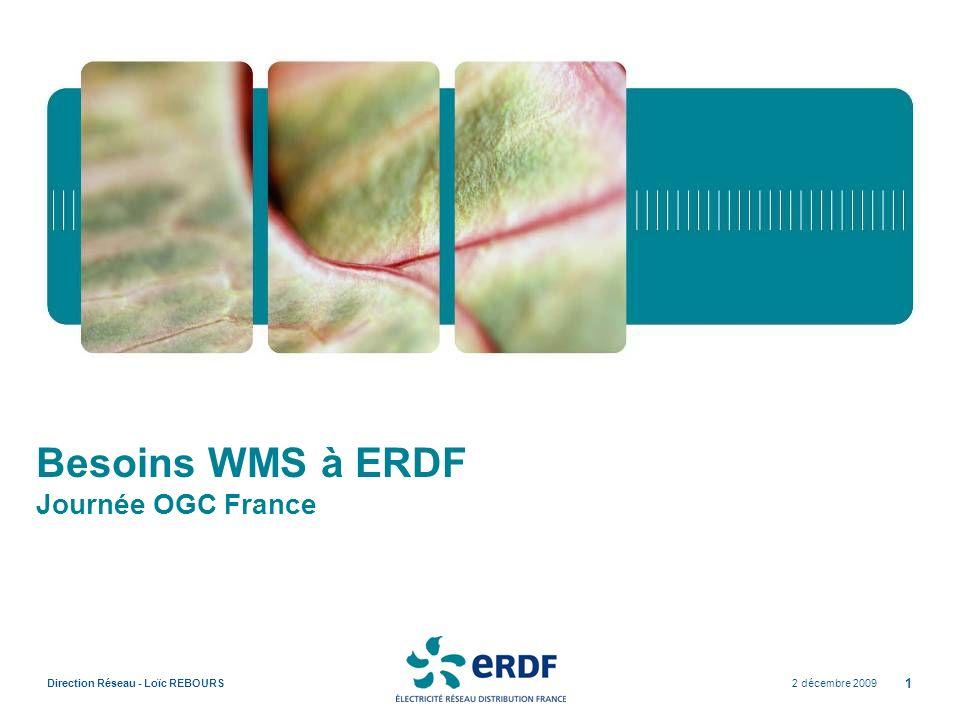 Besoins WMS à ERDF Journée OGC France